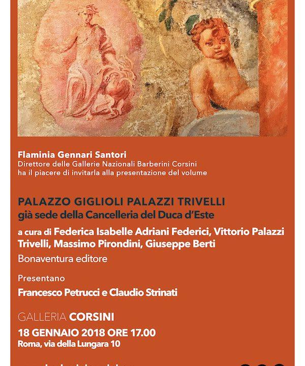 """Gallerie Nazionali di Arte Antica – Galleria Corsini: presentazione libro """"Palazzo Giglioli. Palazzo Trivelli"""""""
