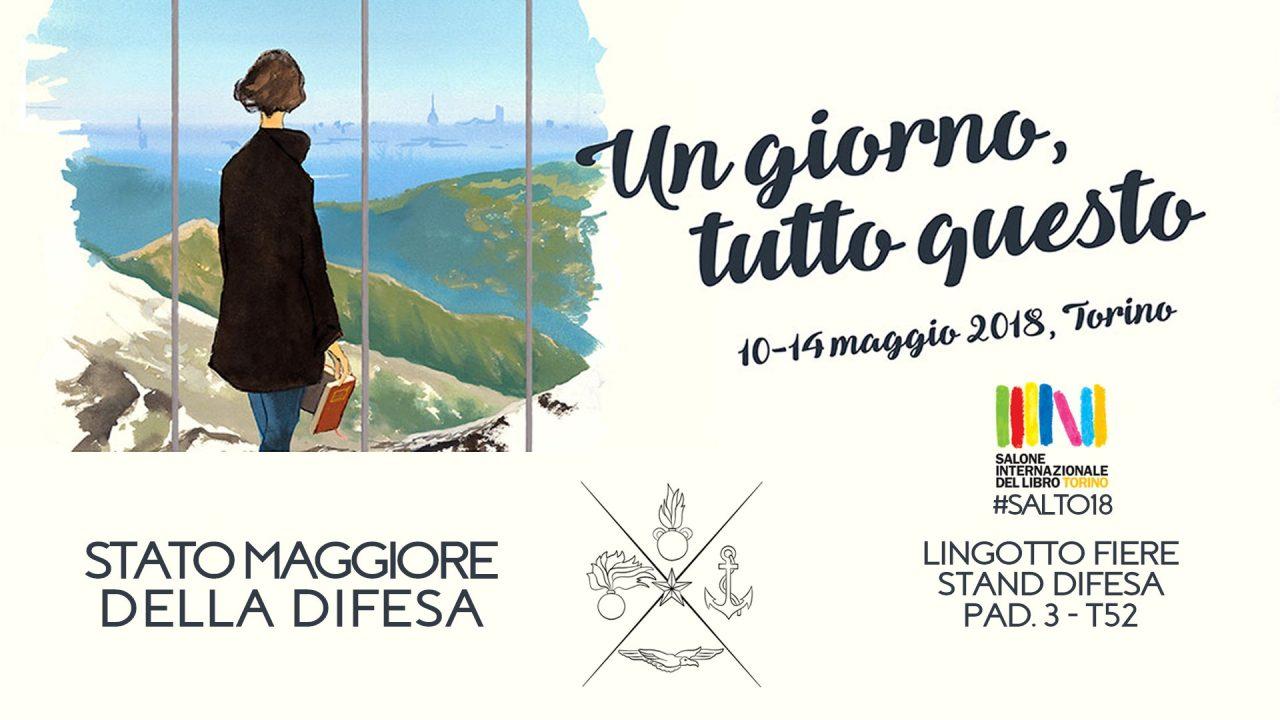 """La Difesa al 31° Salone Internazionale del libro di Torino """"Un giorno tutto questo"""""""