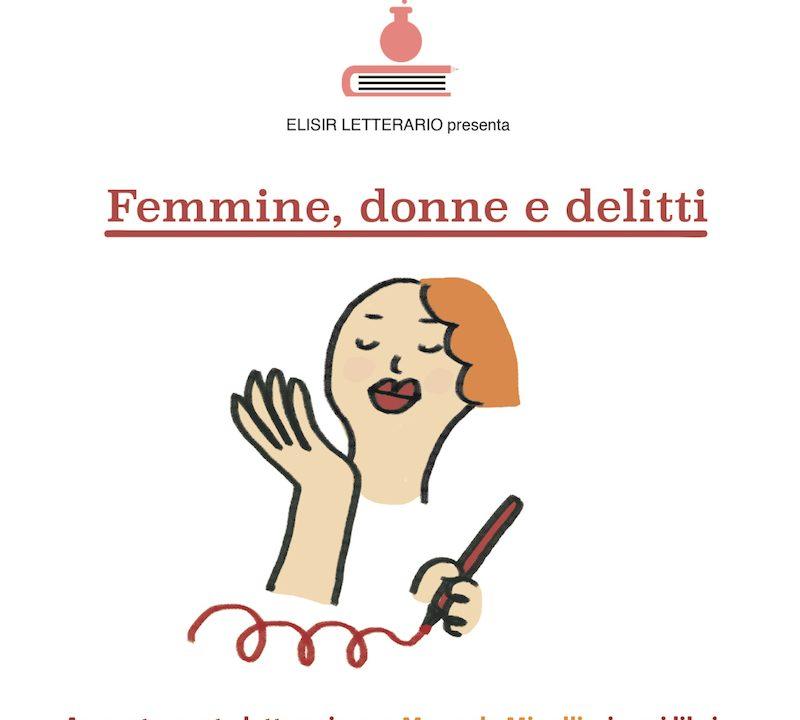 """""""Femmine , Donne e Delitti"""" – nella Giornata mondiale contro la violenza sulle Donne al Polmone Pulsante"""