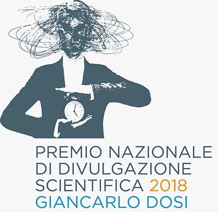 """Premio Nazionale di Divulgazione Scientifica 2018 """"Giancarlo Dosi"""": la sesta edizione"""