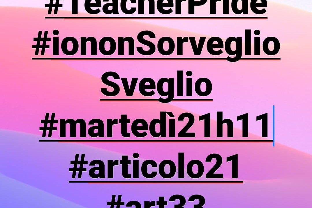 Teacher Pride in tutte le scuole italiane con lettura degli artt. 21  e 33 della Costituzione Italiana