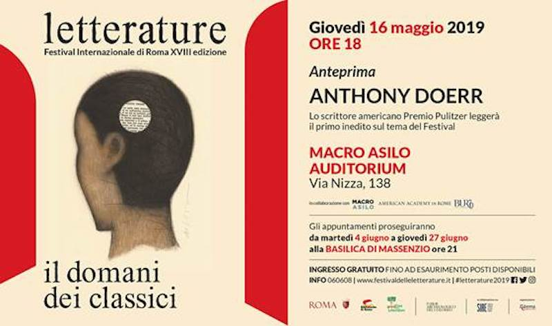 Letterature – Festival Internazionale di Roma:ospita il Premio Pulitzer Anthony Doerr. Giovedì 16 maggio ore 18 all'Aditorium del Macro Asilo
