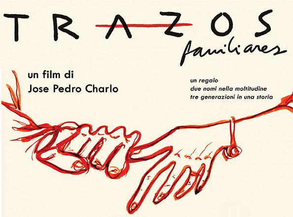 Trazos Familiares: all'AAMOD il film dell'uruguayano Josè Pedro Charlo il 21 giugno