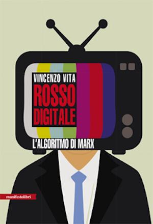 Rosso digitale: il nuovo saggio di Vincenzo Vita in presentazione all'AAMOD il 19 giugno, ore 18