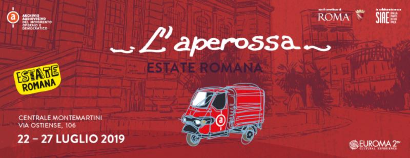 """Torna a Roma """"L'Aperossa"""": musica, reading teatrali, esplorazioni urbane dal 22 al 27 luglio 2019"""