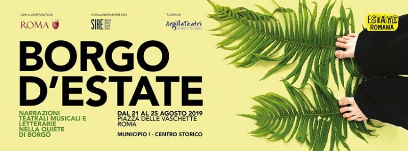 """""""Borgo d'estate"""": narrazioni teatrali, musicali e letterarie nella quiete di Borgo dal 21 al 25 agosto 2019"""