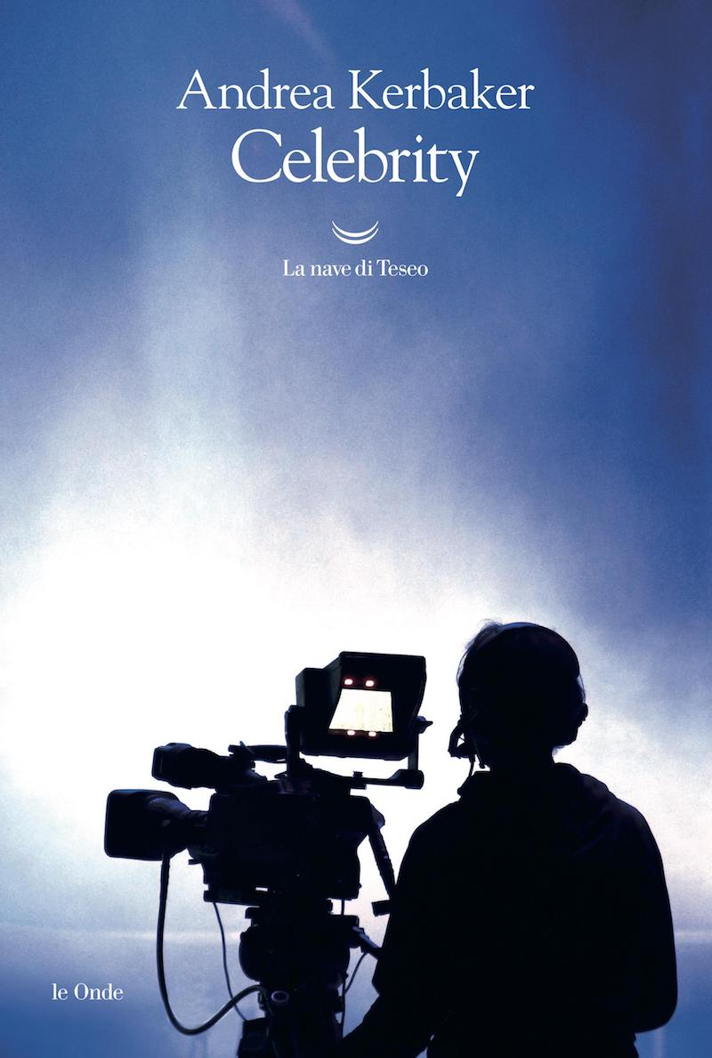 "Capalbio Libri: sabato 3 Agosto Andrea Kerbaker  presenta ""Celebrity"""