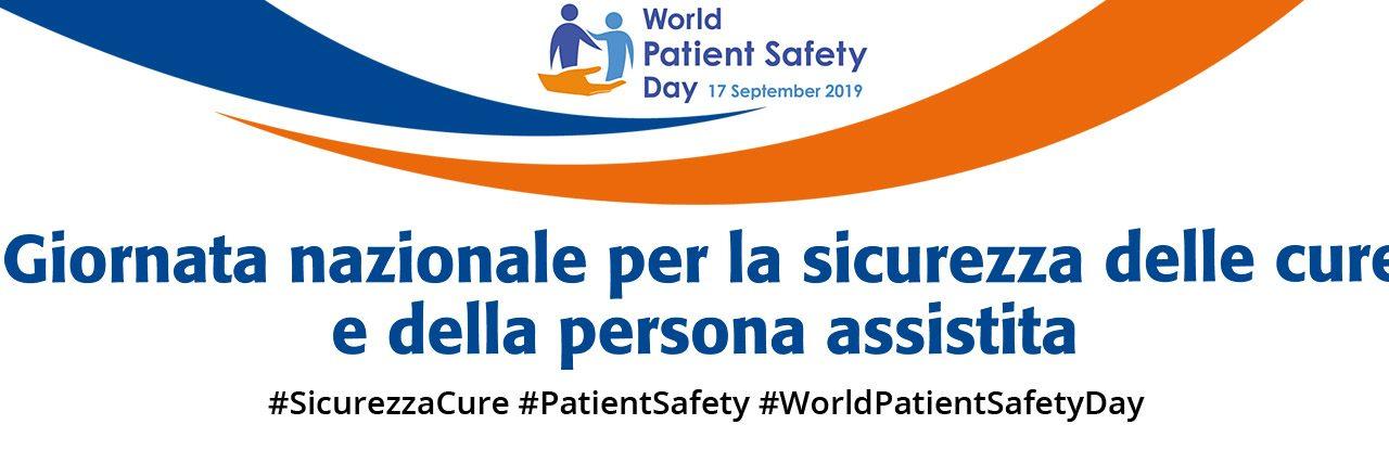 Prima Giornata nazionale per la sicurezza delle cure e della persona assistita