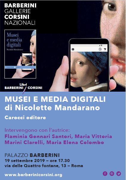 """Palazzo Barberini : presentazione libro: """"Musei e media digitali"""" alle Gallerie Nazionali di Arte Antica"""