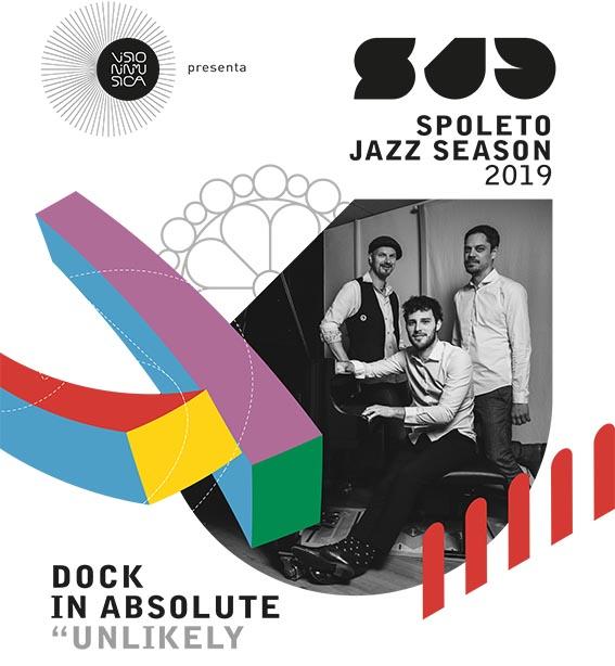Spoleto Jazz Season: arrivano in anteprima i Dock In Absolute il 18 ottobre al Teatro Caio Melisso
