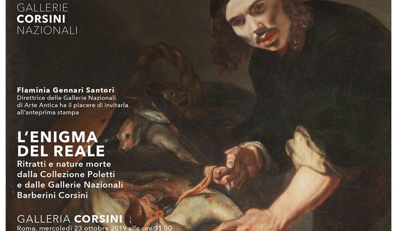 """Galleria Corsini: mostra """"L'enigma del reale. Ritratti e nature morte dalla Collezione Poletti e dalle Gallerie Nazionali Barberini Corsini"""""""