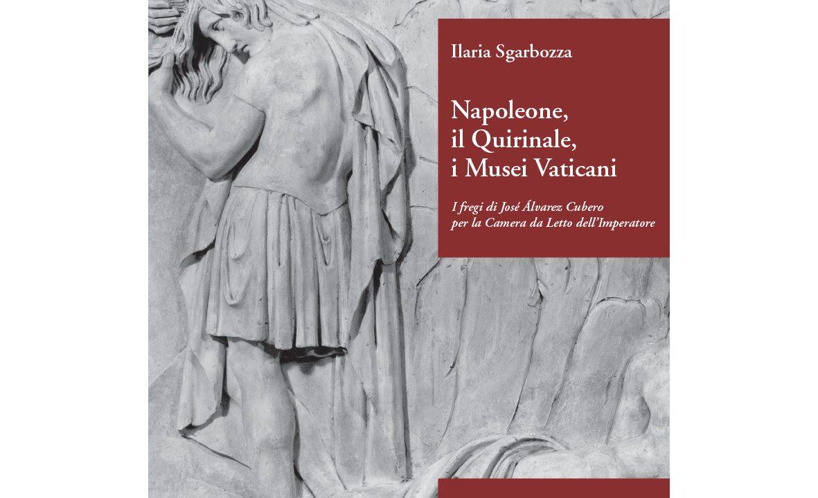 """Gallerie Nazionali di Arte Antica: presentazione libro: """"Napoleone, il Quirinale, i Musei Vaticani. I fregi di José Álvarez Cubero per la Camera da Letto dell'Imperatore"""""""