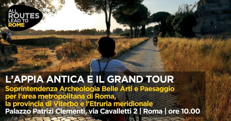 Routes2Rome2019: L' Appia Antica e il gran tour