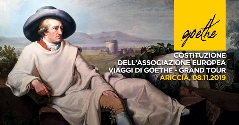 Routes2Rome2019: una nuova costituzione per l'itinerario di Goethe ad Ariccia l'8 novembre