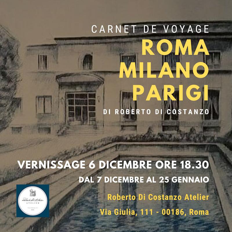"""""""Carnet de voyage Roma – Milano – Parigi"""" di Roberto Di Costanzo dal 7 dicembre 2019 al 25 gennaio 2020"""