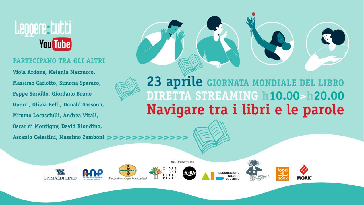 """""""Navigare tra i libri e le parole"""": la maratona culturale di """"Leggere: tutti"""" per la Giornata mondiale del libro il 23 aprile 2020"""