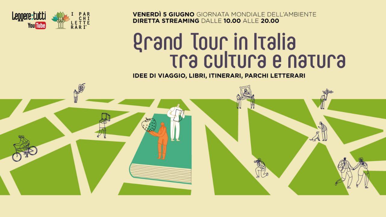 """Grand tour in Italia: il programma della maratona online sul Viaggio Cultura e Natura il 5 giugno per """"Leggere:tutti"""""""