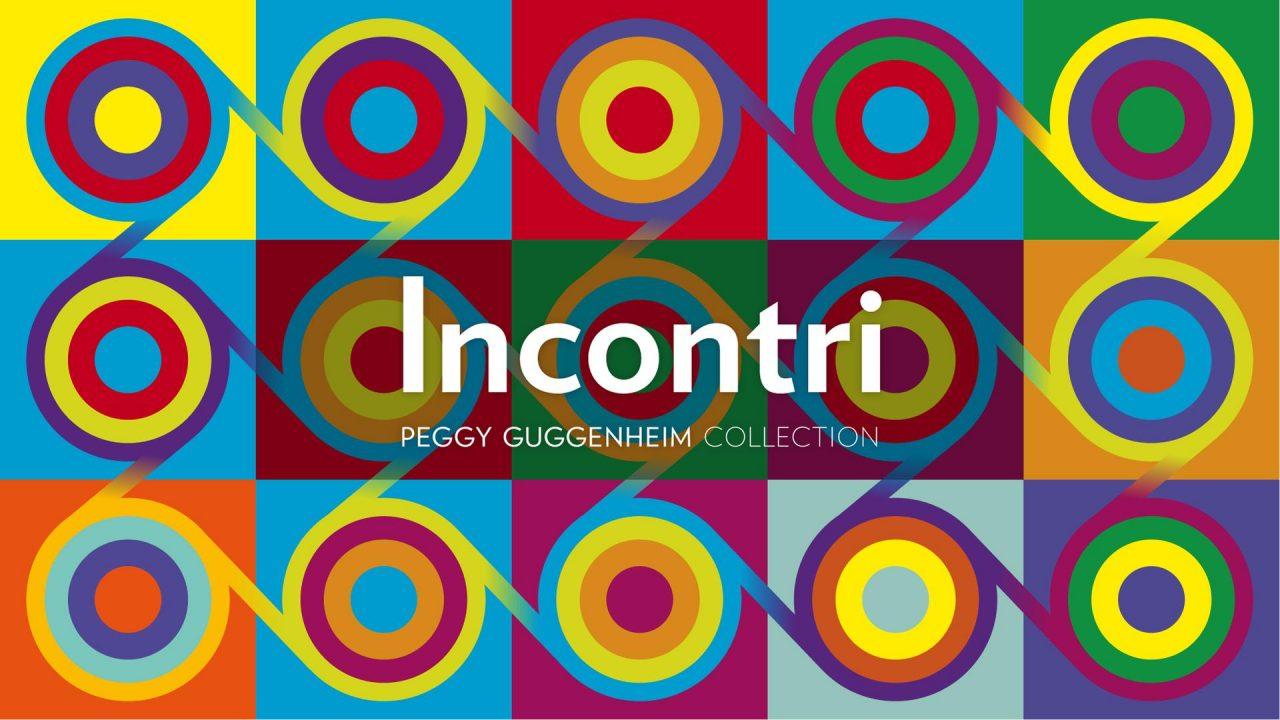 """""""Incontri"""" di storia dell'arte online: la risposta della Collezione Peggy Guggenheim al lockdown per continuare a distanza il dialogo con chi ama l'arte."""