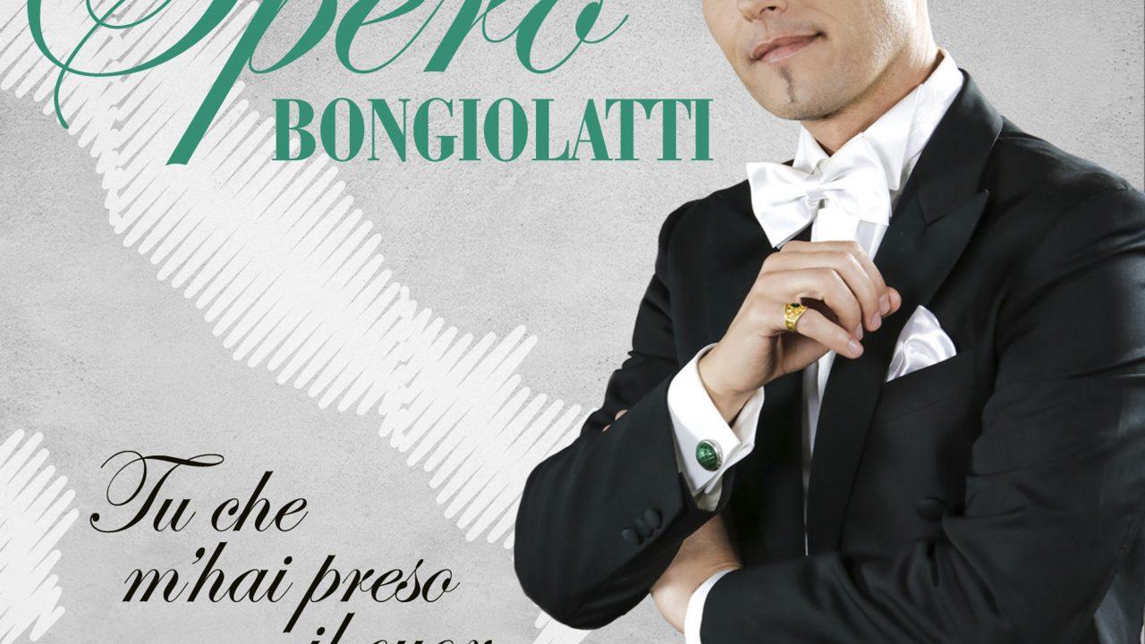"""Musica: il 4 settembre esce """"Tu che m'hai preso il cuor"""", singolo del tenore Bongiolatti che anticipa l'uscita dell'album """"Bel Canto"""""""
