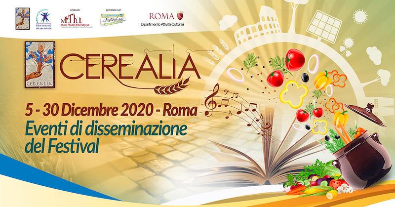 Prosegue, sino al 30 dicembre, il Festival Cerealia, la festa dei cereali e del Mediterraneo: A Roma e sul web tanti gli appuntamenti per i più piccoli, tra laboratori creativi e lezioni di cucina