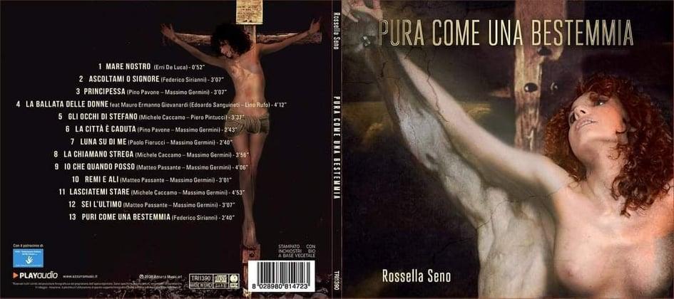 """""""Pura come una bestemmia"""" – Rossella Seno interprete di un album d'autore per scuotere le coscienze (Azzurra Music)"""