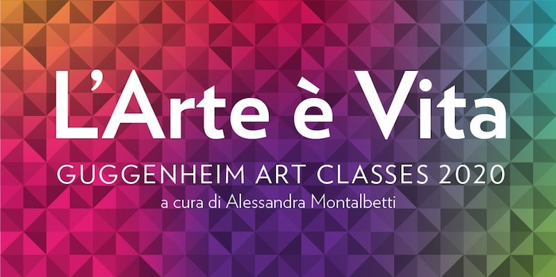 """Collezione Peggy Guggenheim – """"L'Arte è Vita"""": dal 25 gennaio 4 nuove lezioni online di storia dell'arte"""