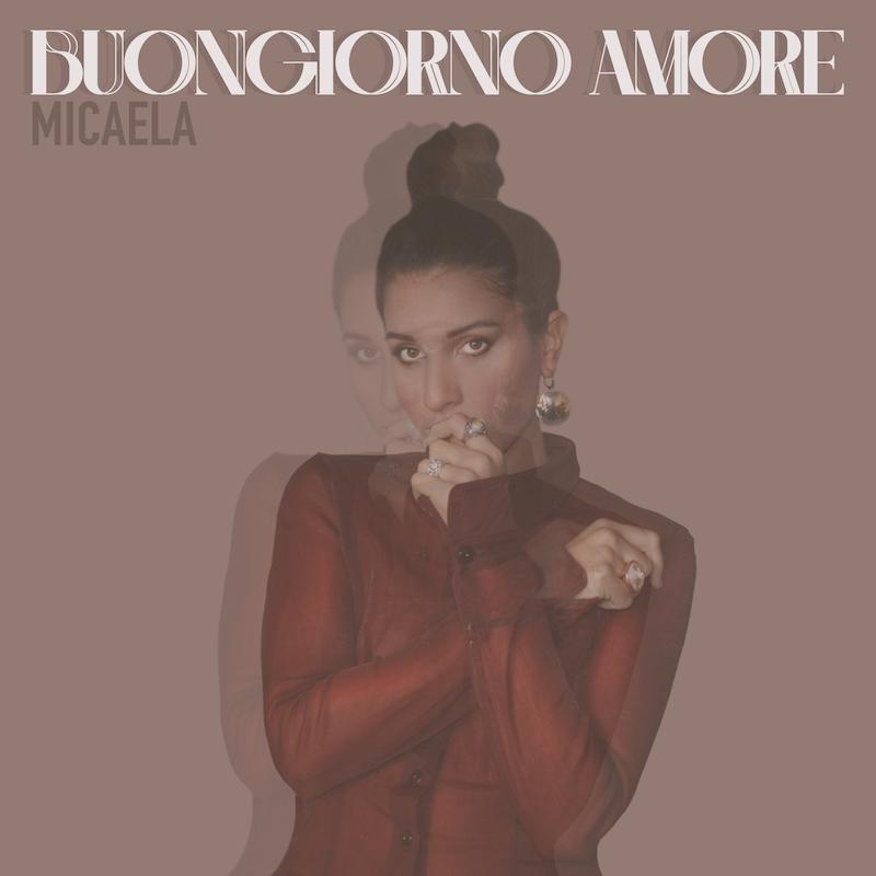 """È disponibile in radio e in digitale """"Buongiorno amore"""", Ilnuovosingolo della cantante Micaela"""
