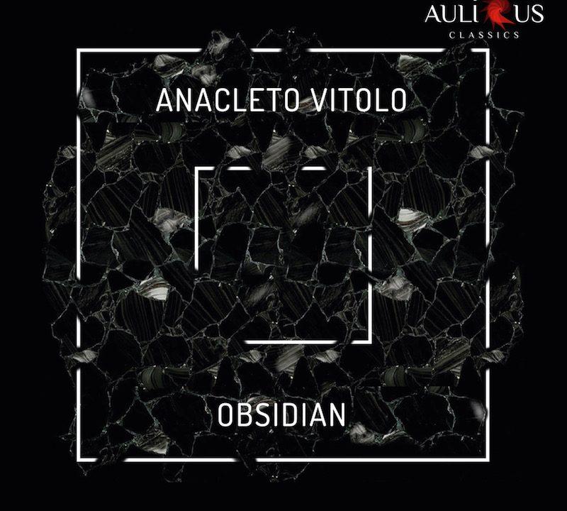 """Aulicus presenta """"OBSIDIAN"""" dell'Artista e Compositore Anacleto Vitolo"""